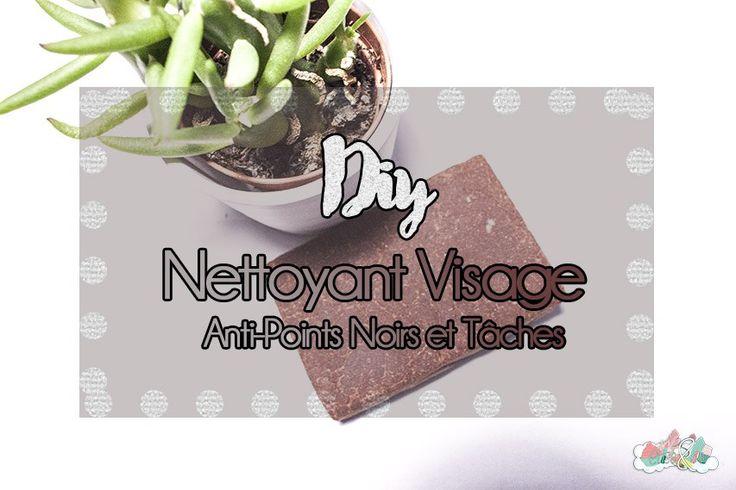 DIY Nettoyant Visage anti-points noirs et tâches