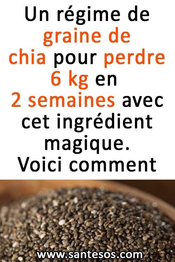 Un régime de graine de chia pour perdre 6 kg en 2 semaines