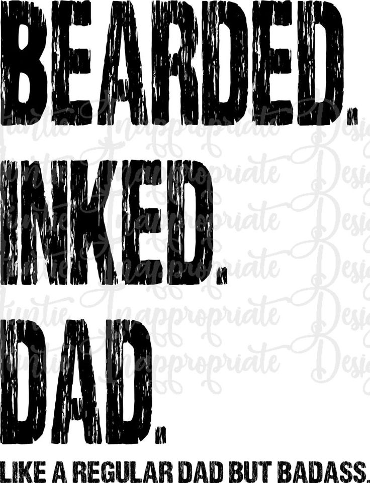 Download Bearded Inked Dad Digital SVG File - Auntie Inappropriate ...