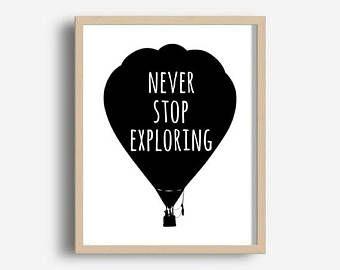 Never Stop Exploring, Printable Art, Travel Poster, Nursery Wall Art,  Digital Download