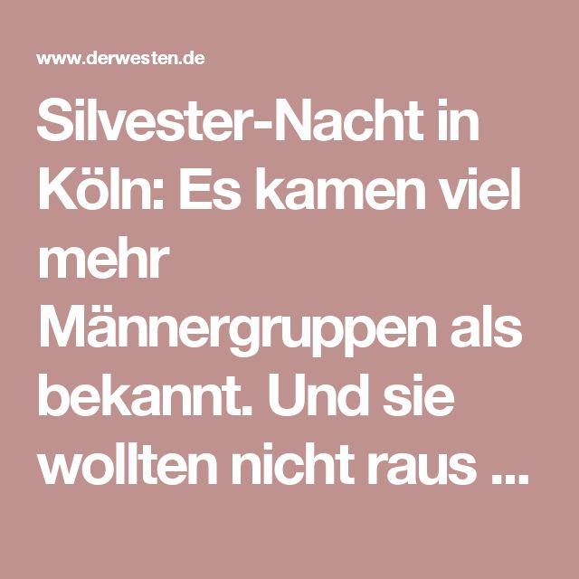 Silvester-Nacht in Köln: Es kamen viel mehr Männergruppen als bekannt. Und sie wollten nicht raus aus dem Bahnhof - Region -  derwesten.de