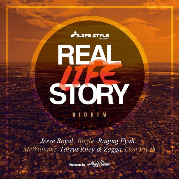 Real Life Story Riddim (Life Style Records)  #Bugle #Bugle #JesseRoyal #JesseRoyal #LifeStyleRecords #LionFiyah #LionFiyah #mrwilliamz #MrWilliamz #RagingFyah #RagingFyah #RealLifeStoryRiddim #TarrusRiley #TarrusRiley #Zagga #Zagga
