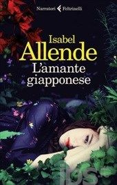 L'amante giapponese - Isabel Allende - 123 recensioni su Anobii