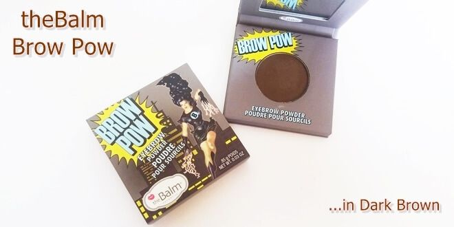 Review για τη σκιά φρυδιών Brow Pow της εταιρείας theBalm Απόχρωση Dark Brown. Swatches. Φωτογραφίες, Απόδοση, διάρκεια, σταθερότητα. Συσκευασία και τιμή.