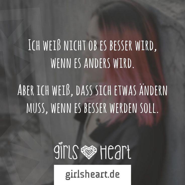 Mehr Sprüche auf: www.girlsheart.de #trauer #veränderung #neuanfang #neustart…