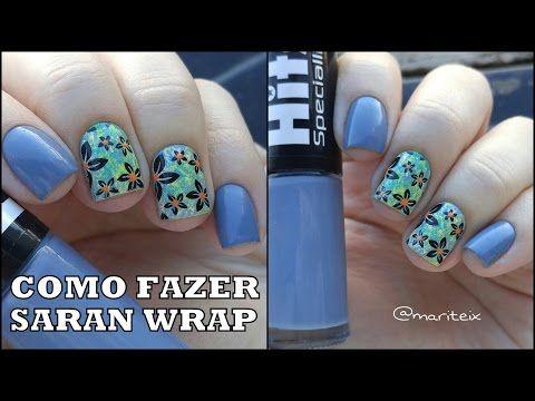 Tutorial de unhas decoradas: Saran wrap | Unhas da Mari - YouTube