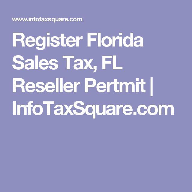 Register Florida Sales Tax, FL Reseller Pertmit | InfoTaxSquare.com