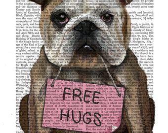 English Bulldog Print Free Hugs - Bulldog poster gift for dog lover dog art print valentines gift for her romantic gift for wife girlfriend