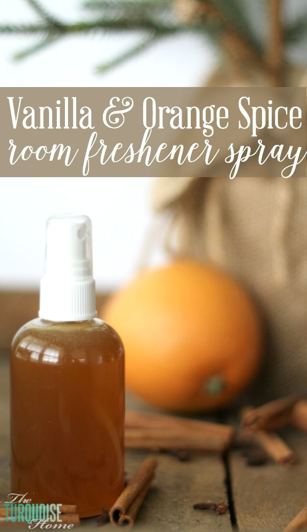 Smells like Christmas!! Vanilla and Orange Spice Room Freshener Spray. So simple and cheap! | Details at TheTurquoiseHome.com