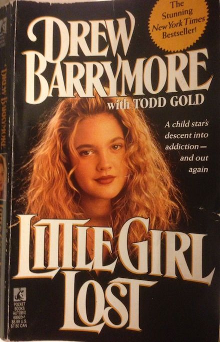 "Drew Barrymore's ""Little Girl Lost"" Is the Best Teenage Coming of Age Addiction Memoir In the History of Time"