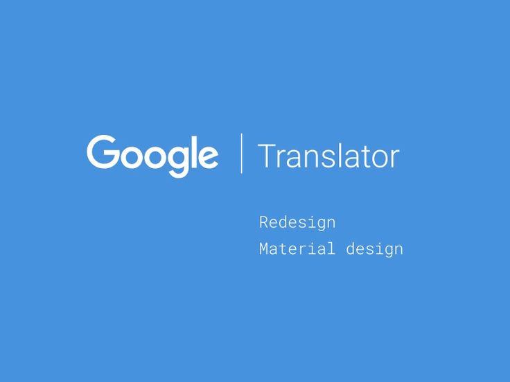 Dribbble - Google Translator - Concept - Redesign by Renan de Souza