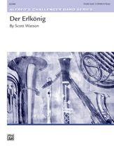 Alfred Music | Der Erlkönig | Scott Watson | Part(s); Score