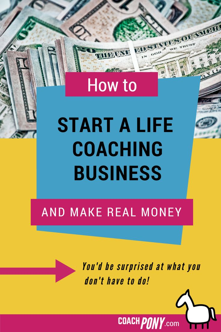 How to start a #coaching business and make real money! You'd be surprised at what you don't have to do! // Coach Pony