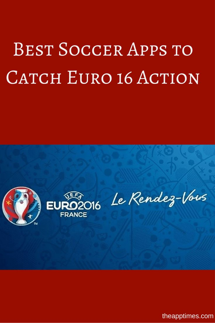 Euro 2016 Apps: Grab these top soccer apps to catch all the Euro 2016 action and stay up to date on the winners, losers and footballing action from France.