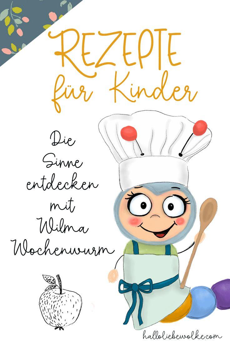 Rezepte für Kinder im Herbst & Winter mit Wilma Wochenwurm
