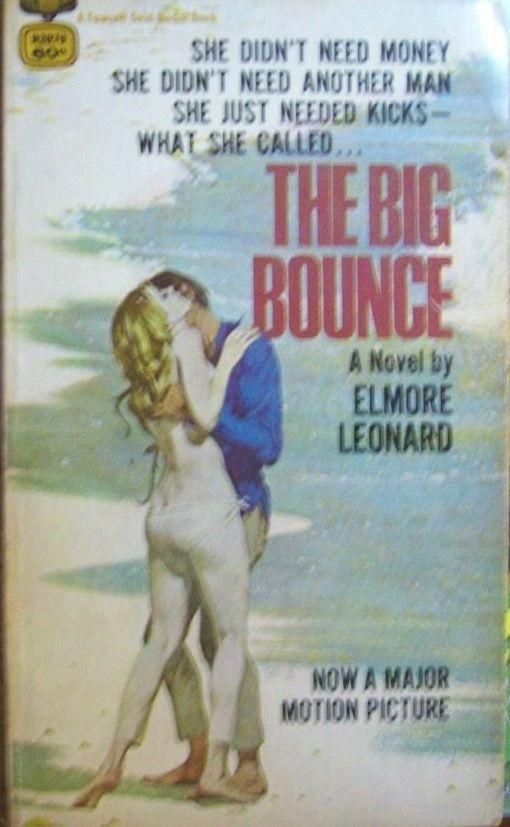Elmore Leonard, The Big Bounce, paperback original, first edition