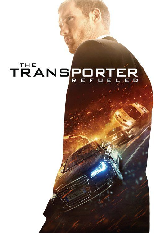 Watch The Transporter Refueled (2015) Full Movie
