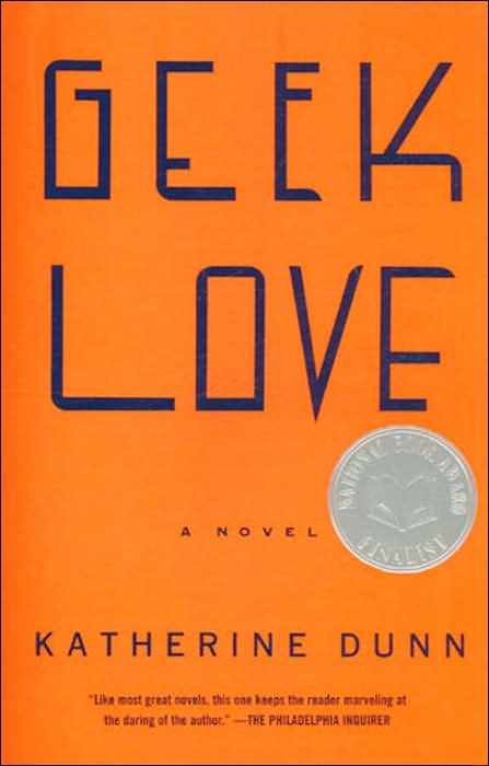 I know nothing about this book, but I feel like it must be good! Geek Love by Katherine Dunn