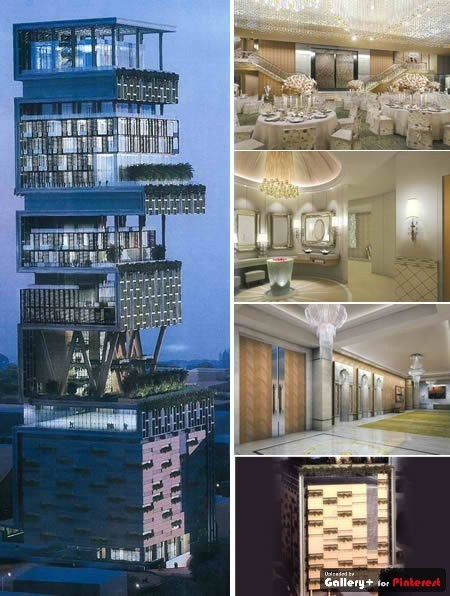 Said to be world's most expensive home: value $1 Billion, 27 story, 40,000 sq.ft, located in Mumbai, Oil exec. owner-Mukesh Ambani.