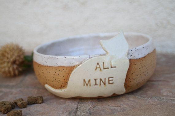 Cat Food Bowl A rustic modern bowl for your four legged best friends meal. A creamy white cat label says all mine. Makes also a wonderful