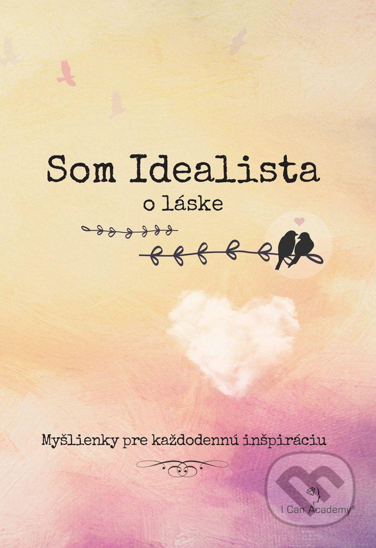 Som Idealista: O láske -