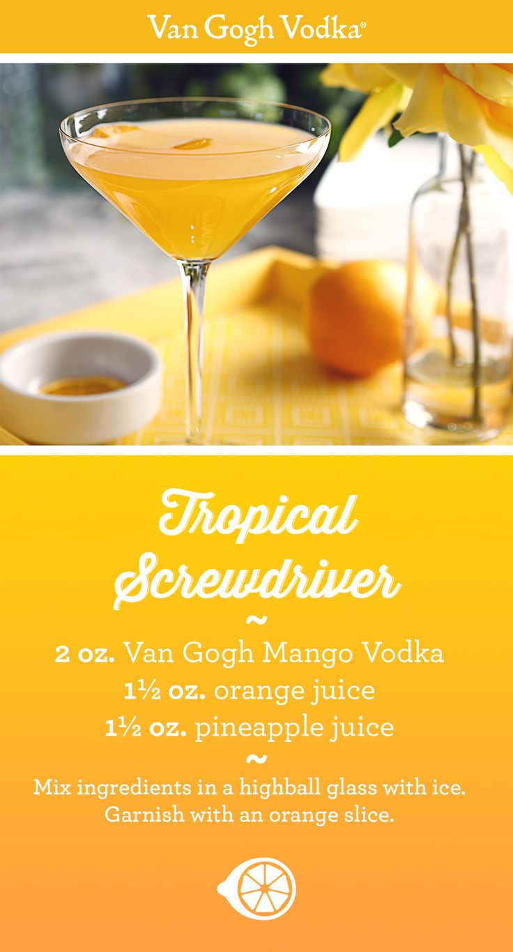 It's easy to add a tropical twist to your weekend brunch with this Topical Screwdriver cocktail. Just mix 2 oz. Van Gogh Mango Vodka, 1½ oz. orange juice and 1½ oz. pineapple juice in a highball glass with ice and garnish with an orange slice.