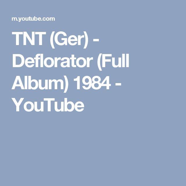 TNT (Ger) - Deflorator (Full Album) 1984 - YouTube