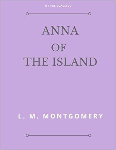 Anne of the Island ( Children Classic Book ): L. M. Montgomery: 9781545178393: Books - Amazon.ca