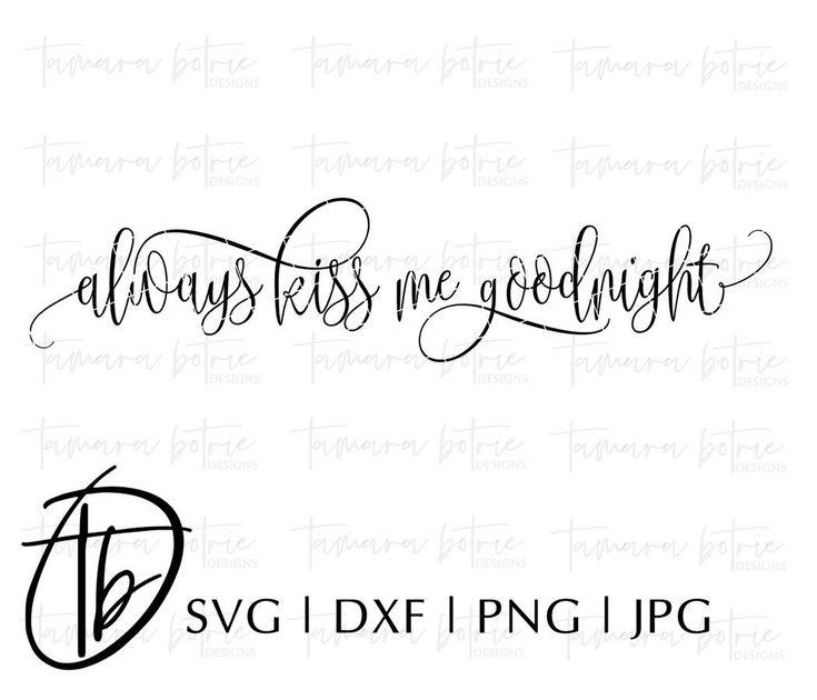 Download Always Kiss Me Goodnight SVG, Bedroom Sign Svg, Wood Sign ...