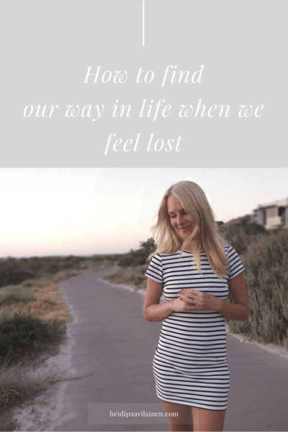 How to find our way in life when we feel lost. How to find your way in life more effortlessly, even if you feel lost. Click through to read the post.