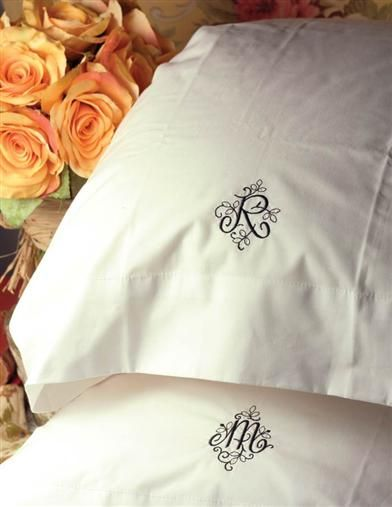 PRETTY MONOGRAMMED PILLOWCASE $20 (each)- Could be a cute wedding gift