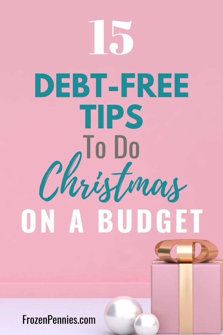 How To Have The Most Excellent Debt Free Christmas