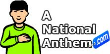 http://www.anationalanthem.com national anthem is proud for every country for help of people we are introducing a nationanthem a, one stop station for all countries national anthems.