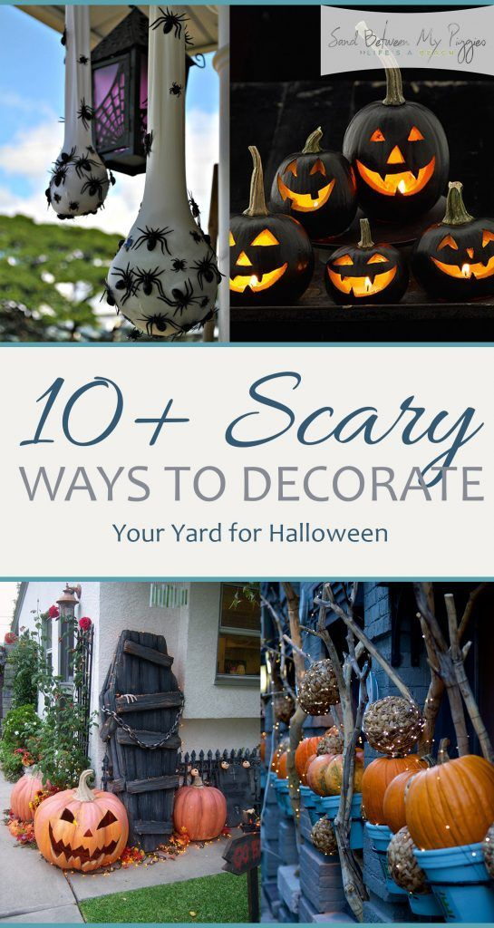 10+ Scary Ways to Decorate Your Yard for Halloween Halloween diy