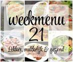 Lekker, makkelijk en gezond weekmenu - week 21 in 2017 met een gezond begin van de week, een uitgebreid ontbijt voor de zondag en een heel oud recept. (Weekmenu via BRON)