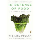 In Defense of Food: An Eater's Manifesto (Paperback)By Michael Pollan