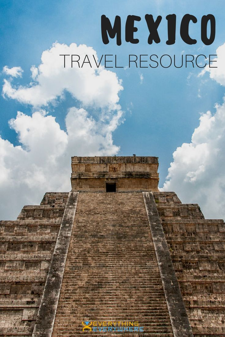 Practical tips for anyone planning a trip to Mexico including best places to visit, best regional airlines, how to stay safe, and info for families traveling with kids. | Everything Everywhere Travel Blog