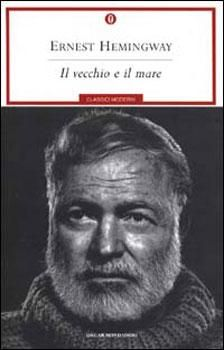 Il vecchio e il mare. Ernest Hemingway.(El Viejo y el mar)