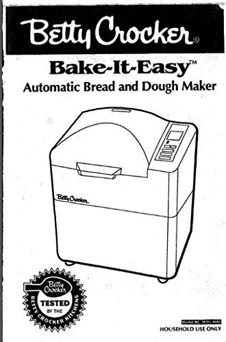 Betty Crocker Bread Machine Maker Instruction Manual
