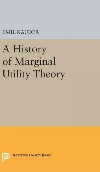 History of Marginal Utility Theory
