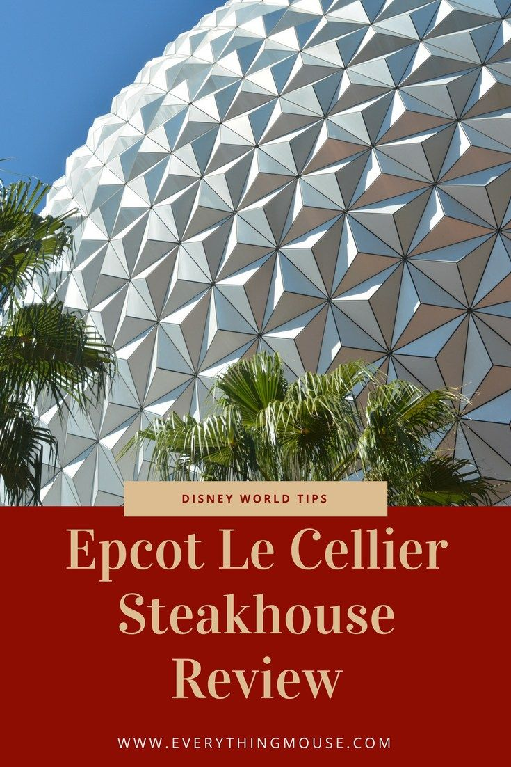 Epcot Le Cellier Steakhouse Everythingmouse Guide To Disney Disney World Tips And Tricks Disney World Restaurants Disney Drinks