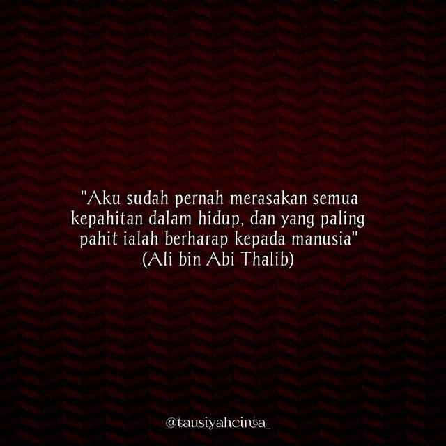 Hadits Ali Bin Abi Thalib Tentang Berharap Kepada Manusia 34