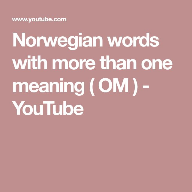 Norwegian words with more than one meaning ( OM ) - YouTube