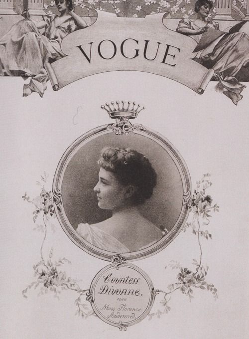 The first Vogue cover, Countess Divonne by Harry McVickar, 1893.