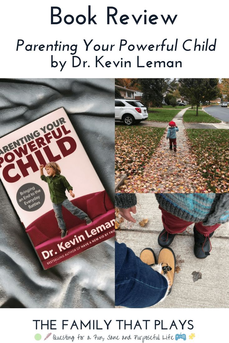 Book Review: Parenting Your Powerful Child by Dr. Kevin Leman ⋆ The Family That Plays