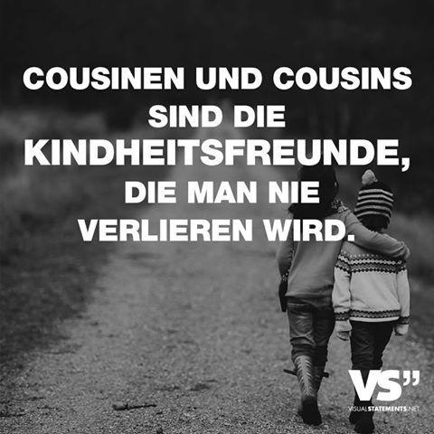 Cousinen und Cousins sind die Kindheitsfreunde, die man nie verlieren wird.