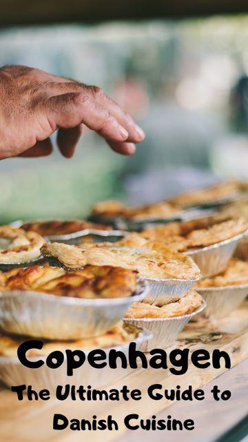 Copenhagen – Exploring Denmark's Amazing Food Scene