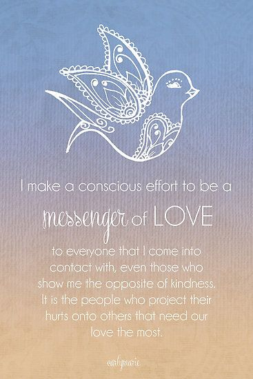 I Am A Messenger Of Love by CarlyMarie
