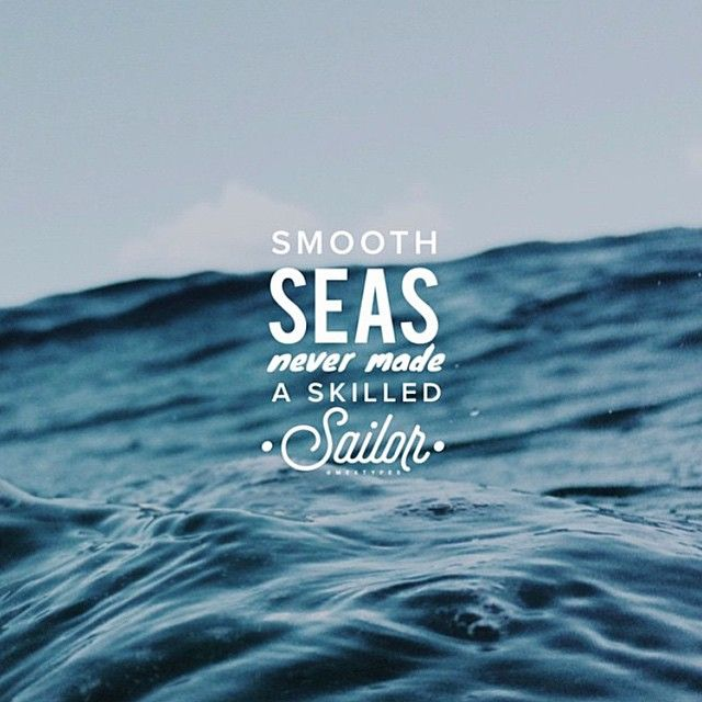 A Smooth Sea Never Made a Skillful Sailor - https://socimo.com/2016/12/27/a-smooth-sea-never-made-a-skillful-sailor/  #Entrepreneur, #Lifestyle, #Mindset