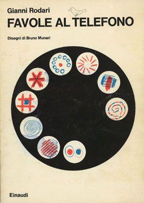 """Una copertina storica per il libro per bambini per eccellenza degli anni 70 in Italia: """"Favole al Telefono"""" di Gianni Rodari illustrato da Bruno Munari. Due che giocando e sperimentando ci hanno proiettato nel futuro e ci hanno insegnato il gusto dell'intelligenza"""
